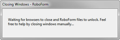 The installer will close all windows where RoboForm can attach